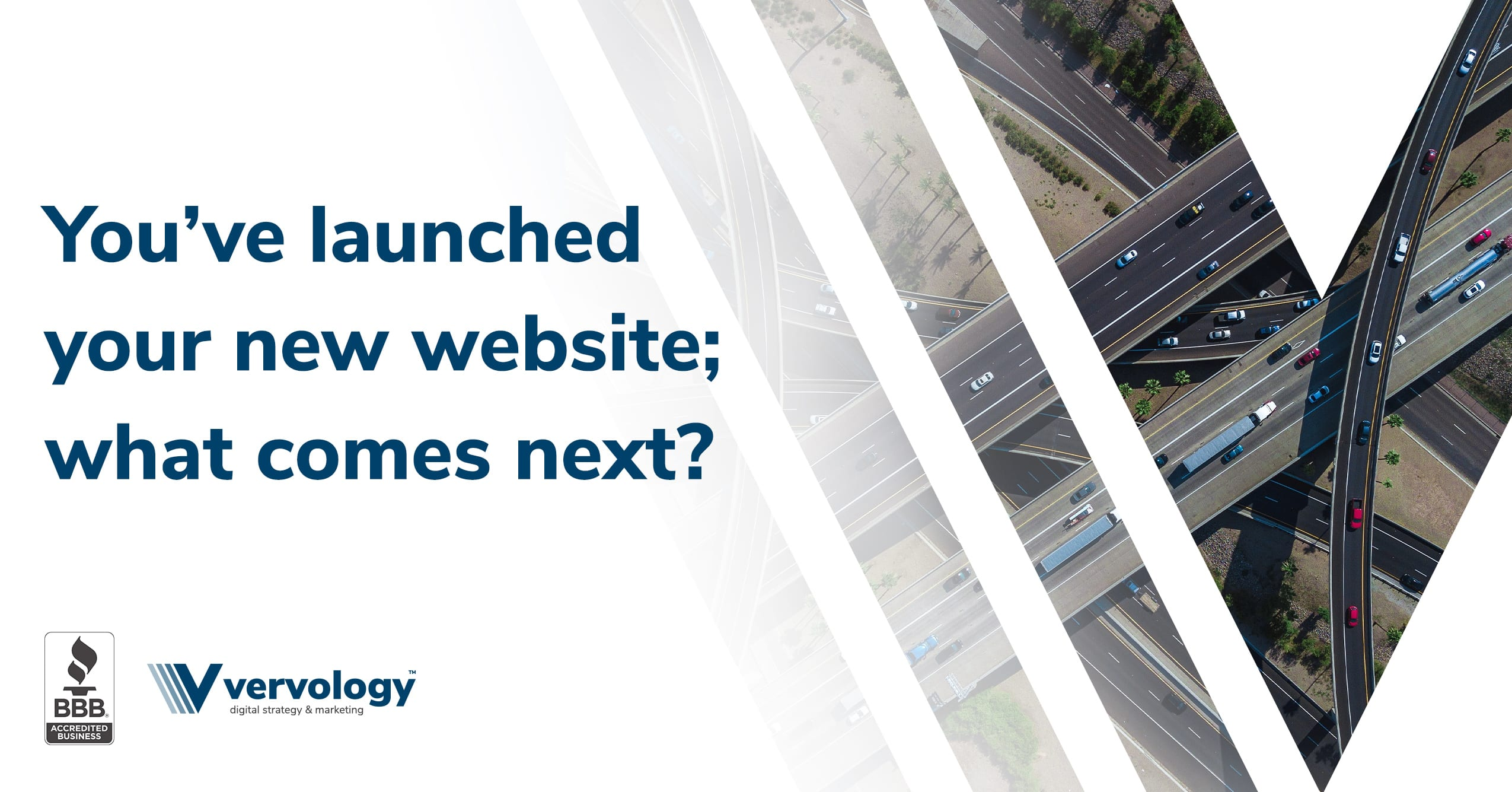 You've launched your new website; what comes next?